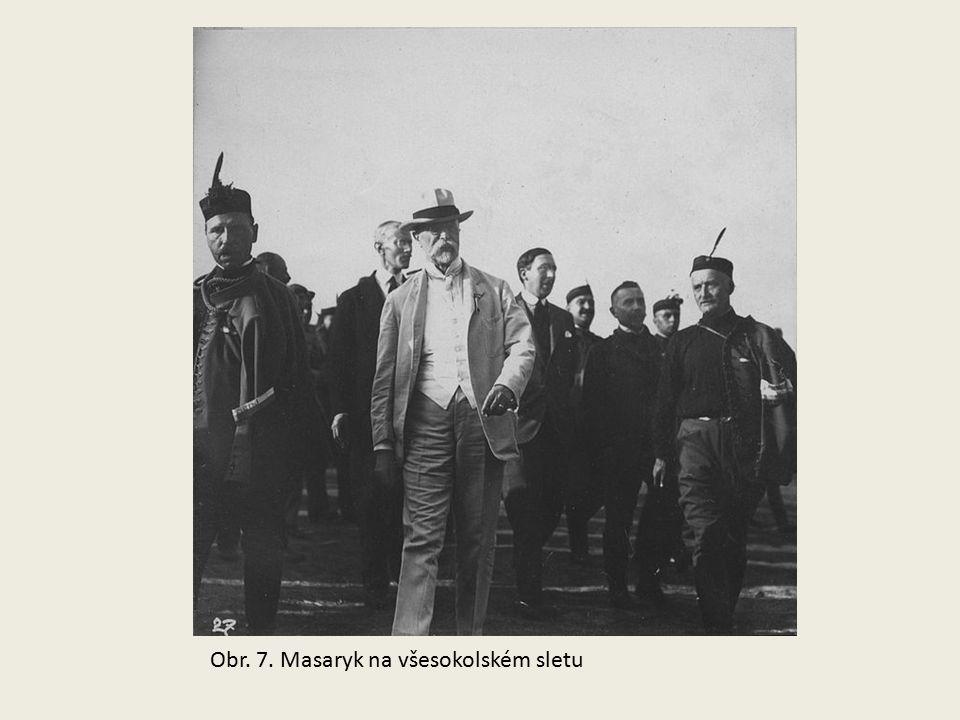 Obr. 7. Masaryk na všesokolském sletu