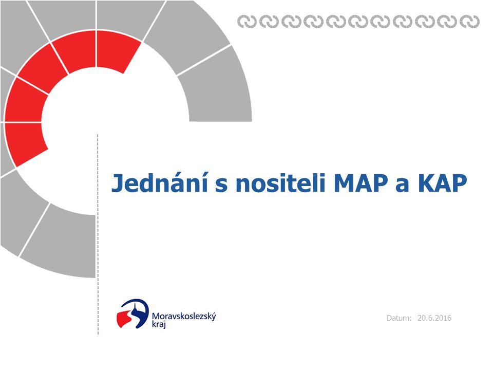 Datum: 20.6.2016 Jednání s nositeli MAP a KAP