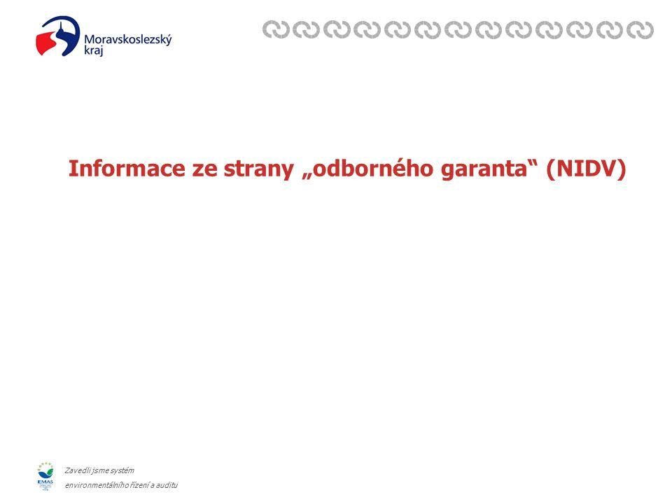 """Zavedli jsme systém environmentálního řízení a auditu Informace ze strany """"odborného garanta (NIDV)"""