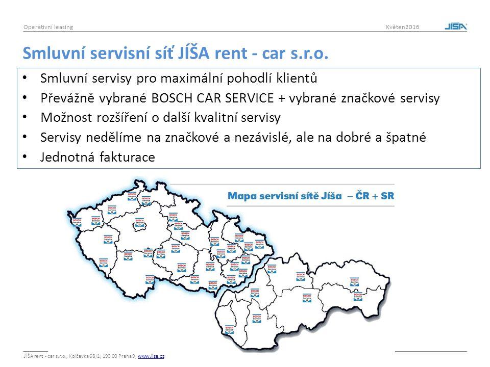 JÍŠA rent - car s.r.o., Kolčavka 68/1, 190 00 Praha 9, www.jisa.czwww.jisa.cz Operativní leasing Květen2016 Smluvní servisní síť JÍŠA rent - car s.r.o.