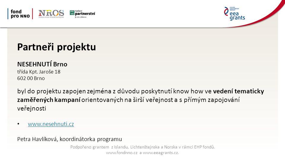 Partneři projektu NESEHNUTÍ Brno třída Kpt.