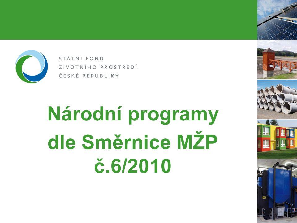 Národní programy dle Směrnice MŽP č.6/2010