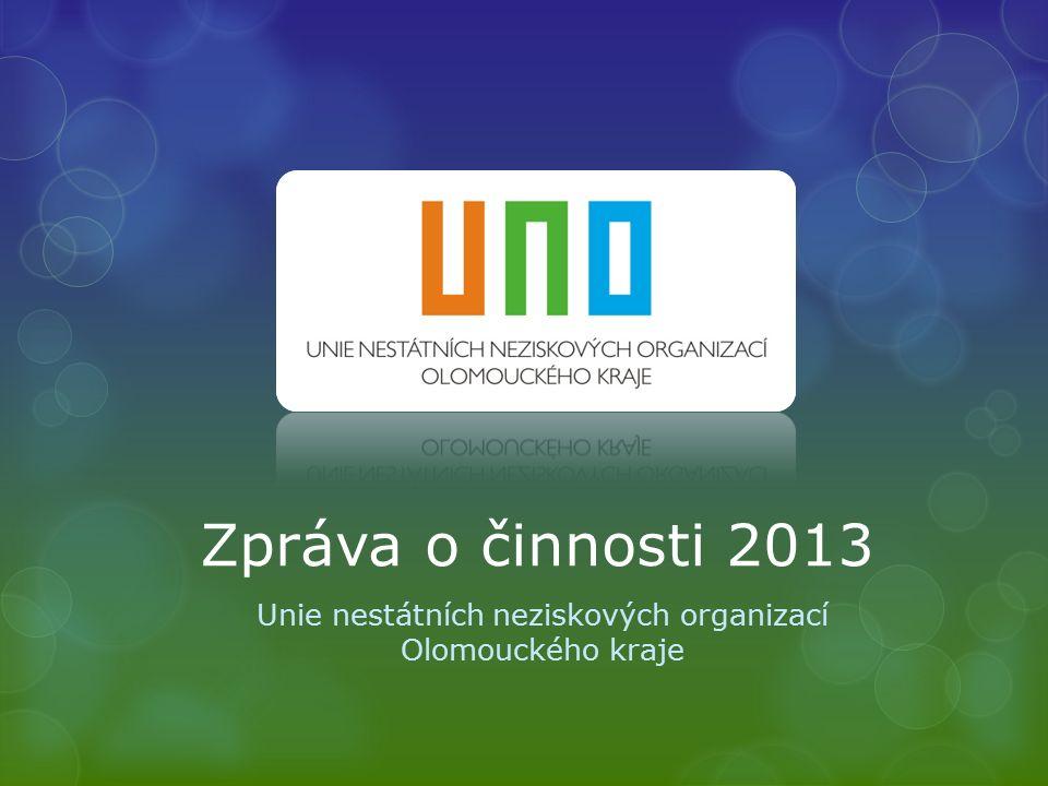 Zpráva o činnosti 2013 Unie nestátních neziskových organizací Olomouckého kraje