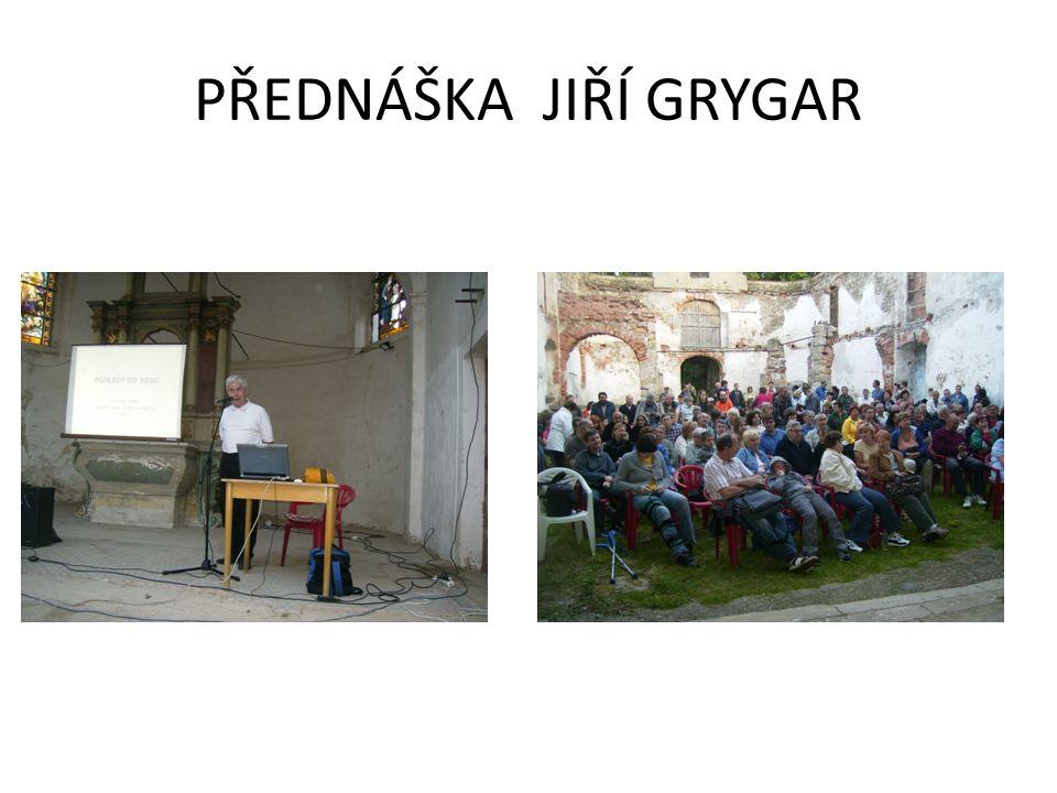 PŘEDNÁŠKA JIŘÍ GRYGAR