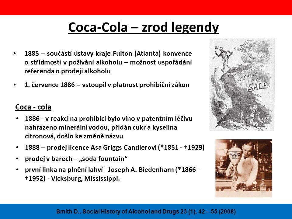 Coca-Cola – zrod legendy 1885 – součástí ústavy kraje Fulton (Atlanta) konvence o střídmosti v požívání alkoholu – možnost uspořádání referenda o prodeji alkoholu 1.