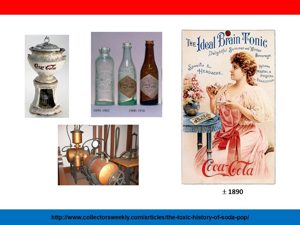  1890 http://www.collectorsweekly.com/articles/the-toxic-history-of-soda-pop/