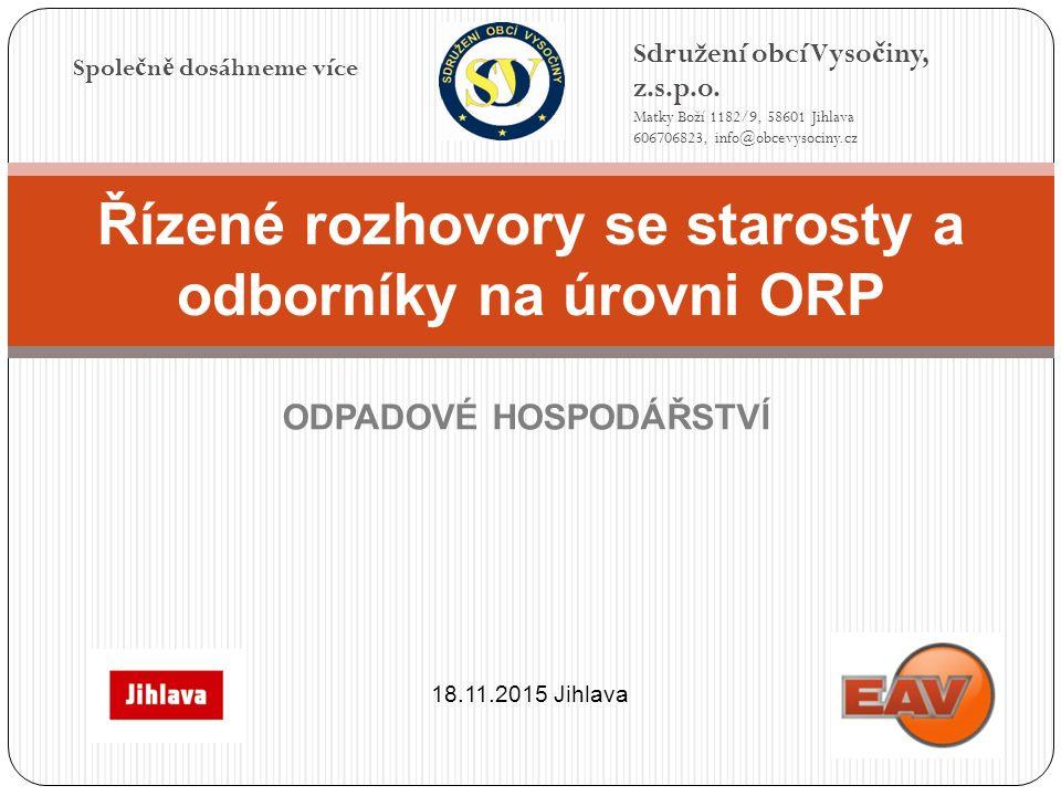 Spole č n ě dosáhneme více Sdružení obcí Vyso č iny, z.s.p.o.