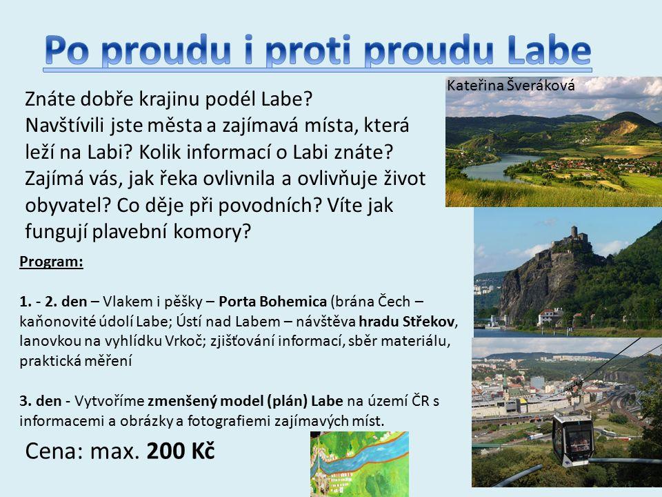 Znáte dobře krajinu podél Labe. Navštívili jste města a zajímavá místa, která leží na Labi.