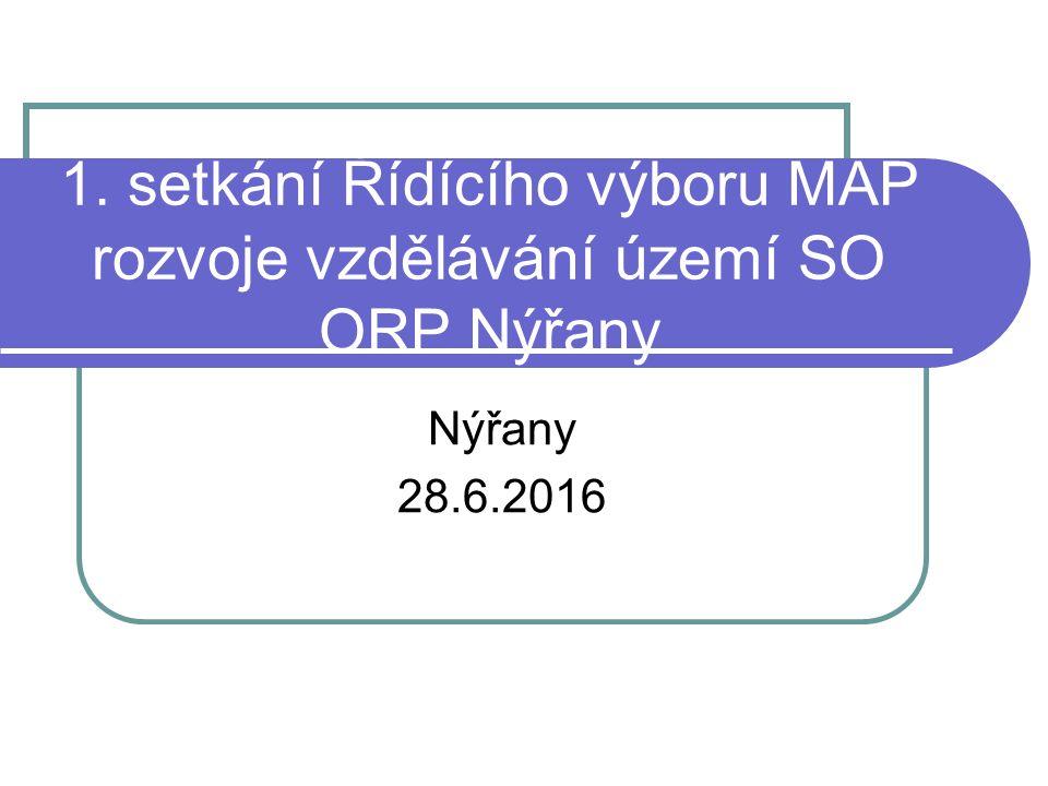 1. setkání Řídícího výboru MAP rozvoje vzdělávání území SO ORP Nýřany Nýřany 28.6.2016