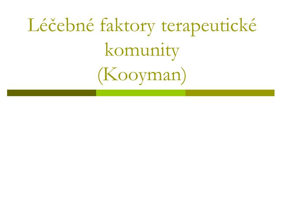Léčebné faktory terapeutické komunity (Kooyman)