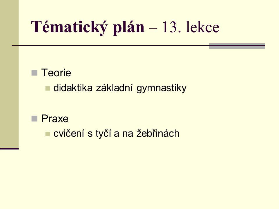 Doporučená literatura HRČKA, J., KOS, B.Základná gymnastika.Bratislava.