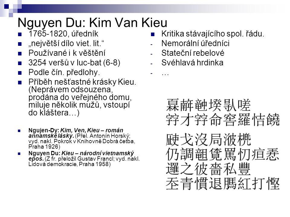 """Nguyen Du: Kim Van Kieu 1765-1820, úředník """"největší dílo viet."""