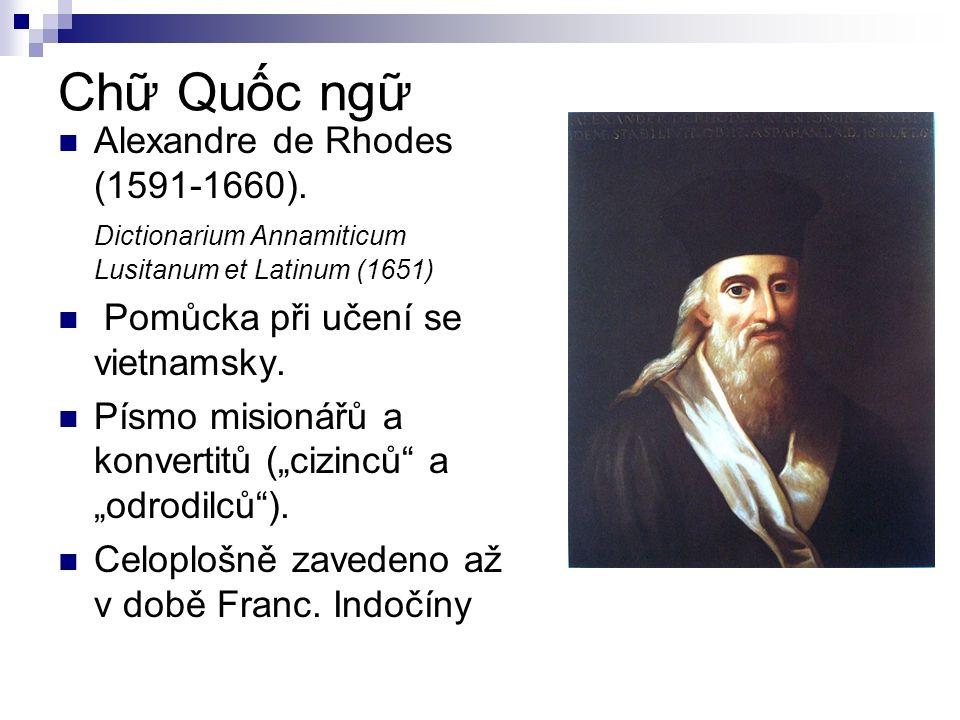 Chữ Quốc ngữ Alexandre de Rhodes (1591-1660).