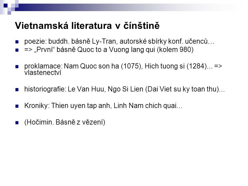 Vietnamská literatura v čínštině poezie: buddh. básně Ly-Tran, autorské sbírky konf.