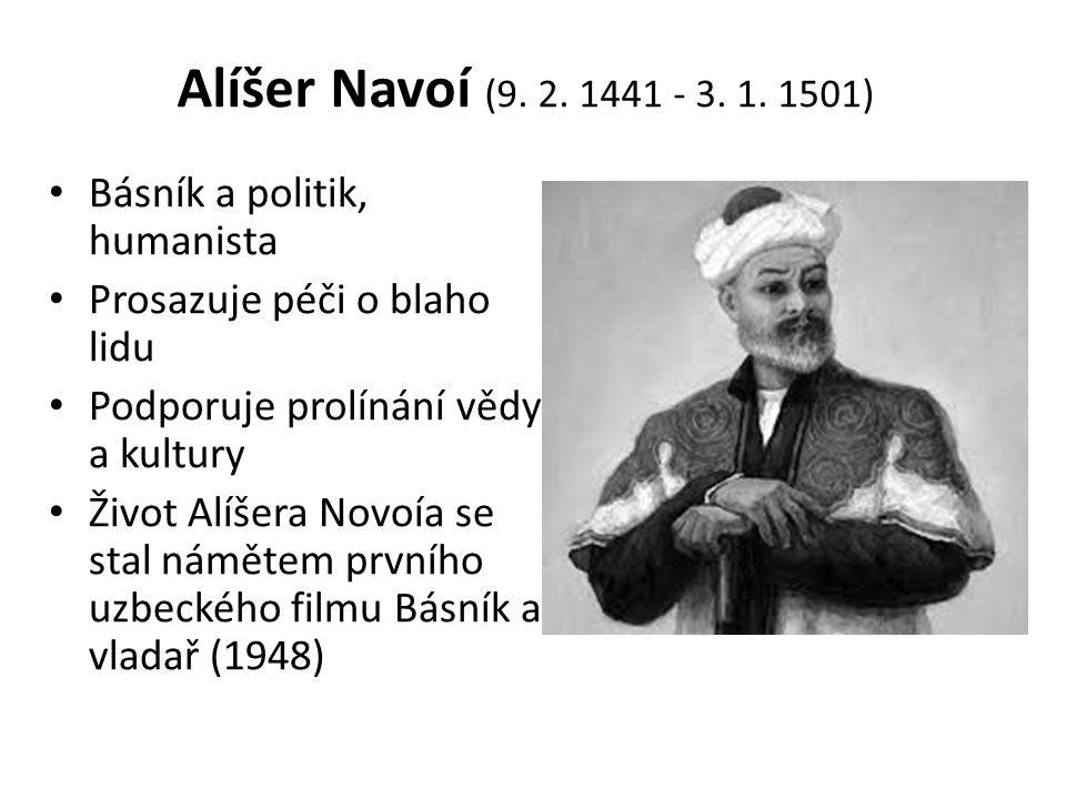 Alíšer Navoí (9. 2. 1441 - 3. 1.