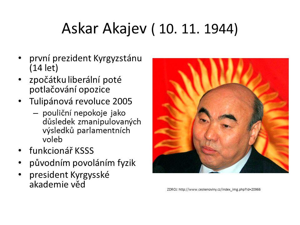 Askar Akajev ( 10. 11.