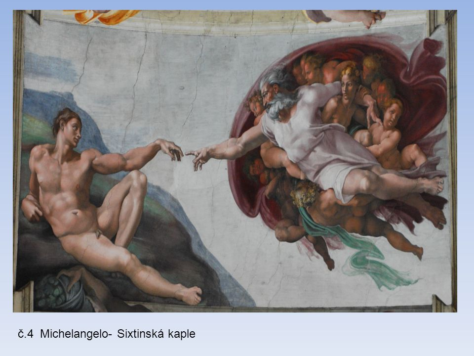 č.4 Michelangelo- Sixtinská kaple
