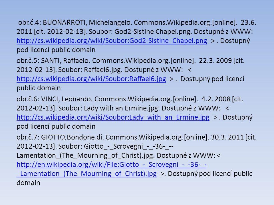 obr.č.4: BUONARROTI, Michelangelo. Commons.Wikipedia.org.[online].