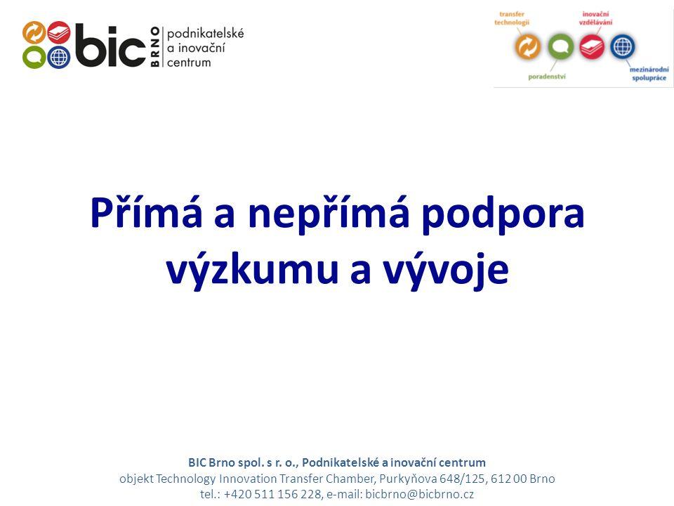 Přímá a nepřímá podpora výzkumu a vývoje BIC Brno spol.