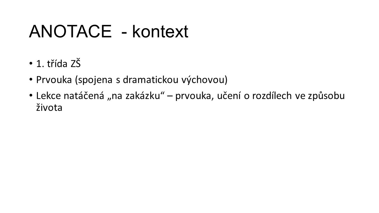 ANOTACE - kontext 1.