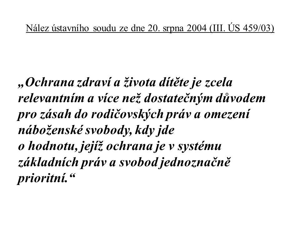 Nález ústavního soudu ze dne 20. srpna 2004 (III.