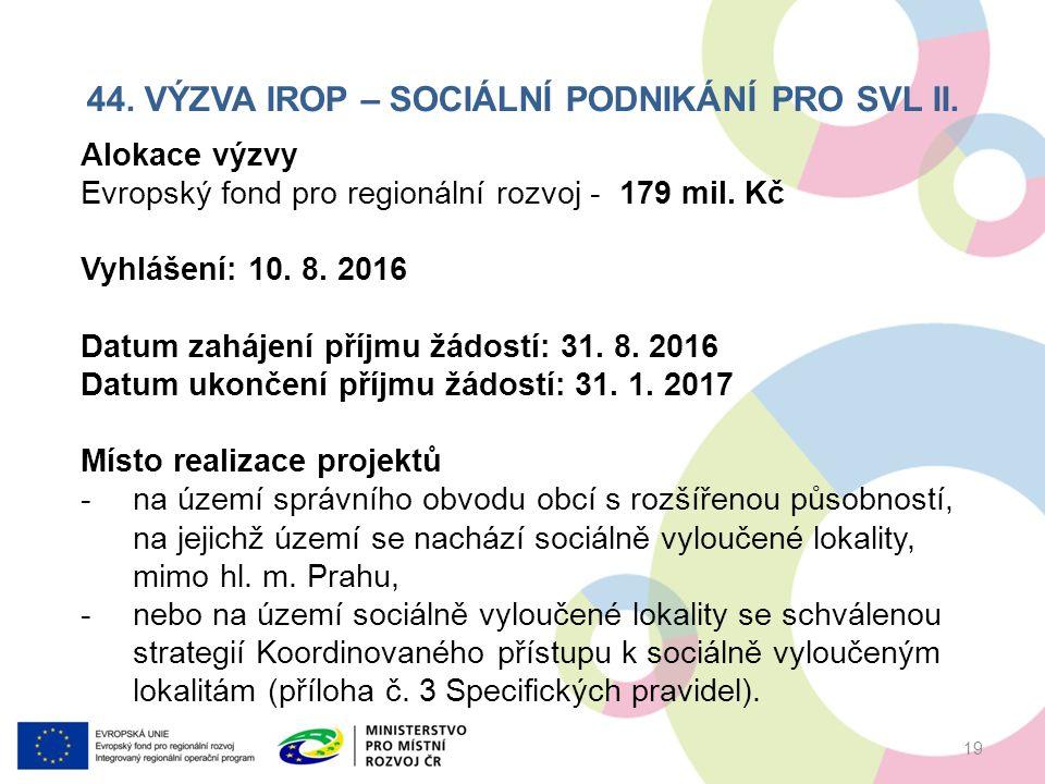 44. VÝZVA IROP – SOCIÁLNÍ PODNIKÁNÍ PRO SVL II.