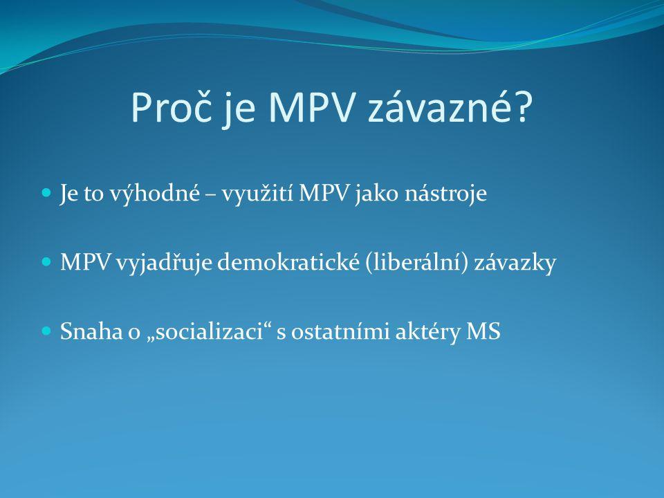 Proč je MPV závazné.