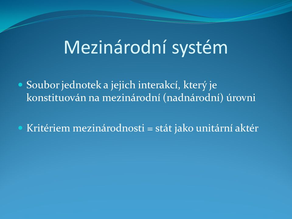Mezinárodní právo (veřejné) Specifika 1.Souřadnost 2.