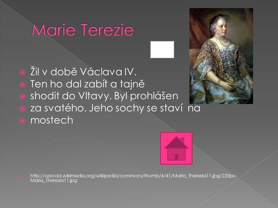  Žil v době Václava IV.  Ten ho dal zabít a tajně  shodit do Vltavy. Byl prohlášen  za svatého. Jeho sochy se staví na  mostech  http://upload.w