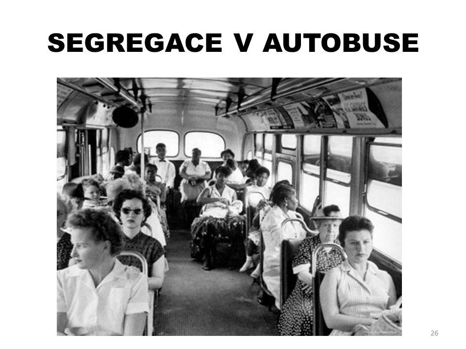 SEGREGACE V AUTOBUSE 26