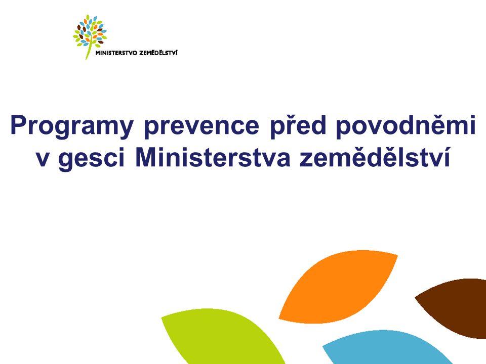 Programy prevence před povodněmi v gesci Ministerstva zemědělství