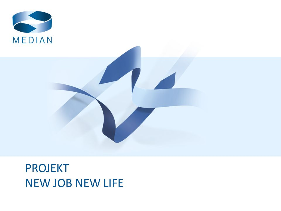PROJEKT NEW JOB NEW LIFE