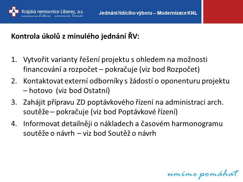 Jednání řídícího výboru – Modernizace KNL Soutěž o návrh (arch.