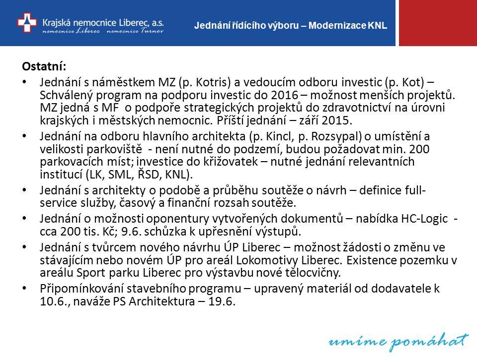 Jednání řídícího výboru – Modernizace KNL Ostatní: Jednání s náměstkem MZ (p.