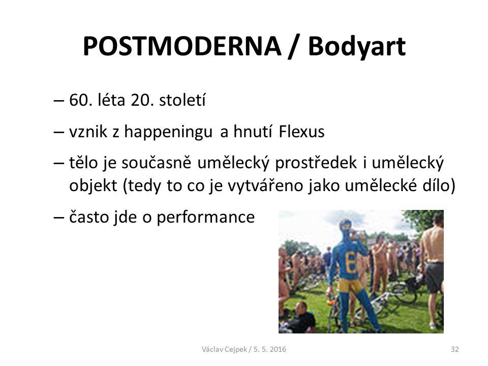 POSTMODERNA / Bodyart – 60. léta 20.