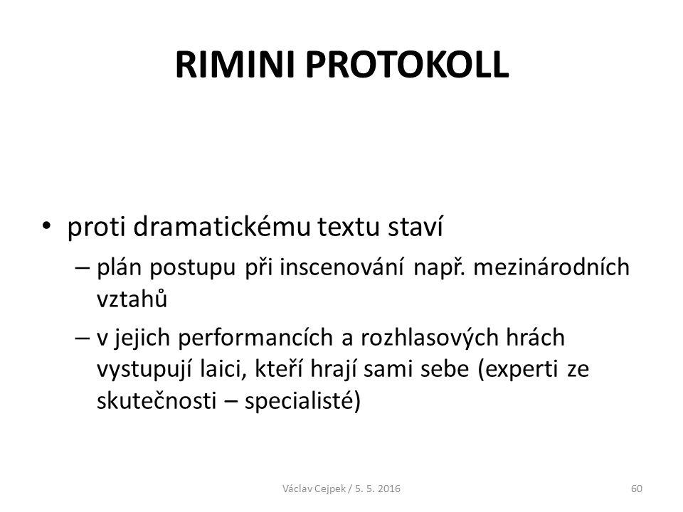 RIMINI PROTOKOLL proti dramatickému textu staví – plán postupu při inscenování např.