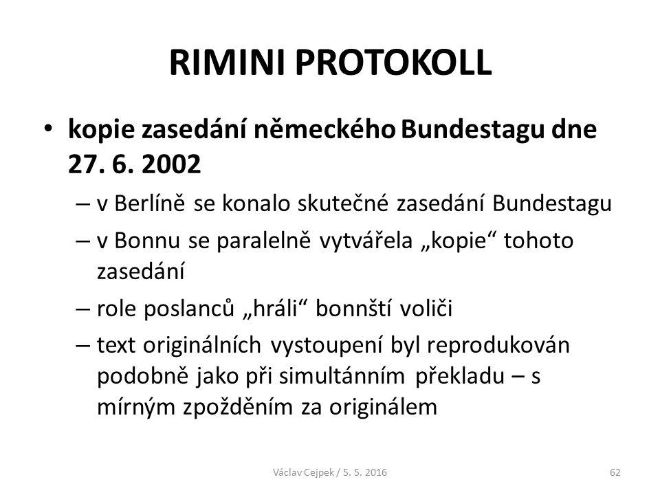 RIMINI PROTOKOLL kopie zasedání německého Bundestagu dne 27.