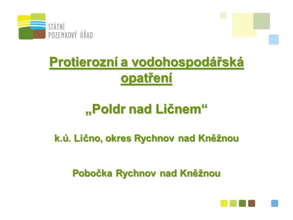"""Protierozní a vodohospodářská opatření """"Poldr nad Ličnem k.ú."""
