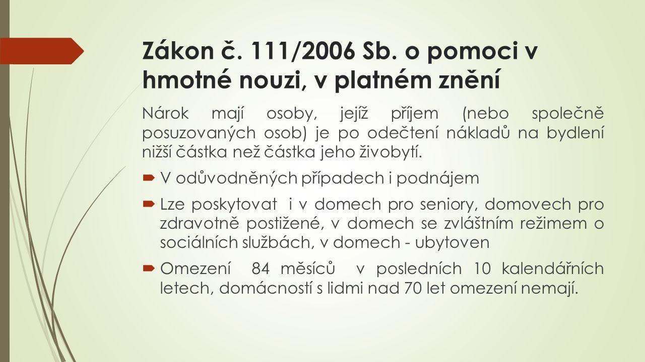 Zákon č. 111/2006 Sb.