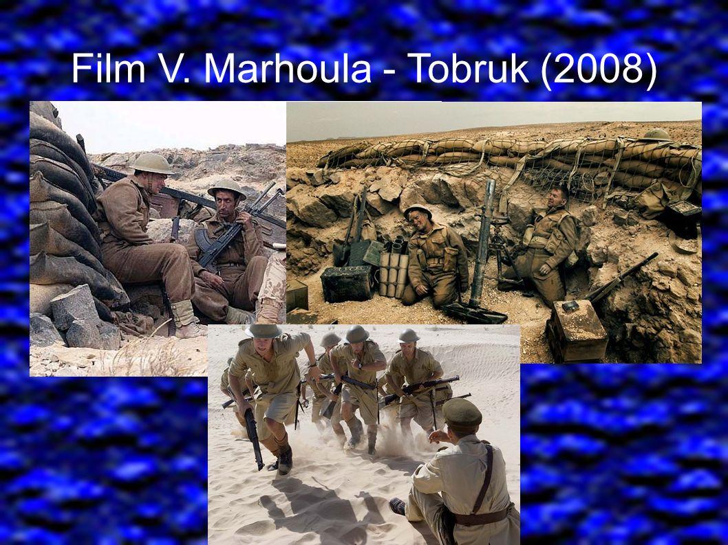 Film V. Marhoula - Tobruk (2008)