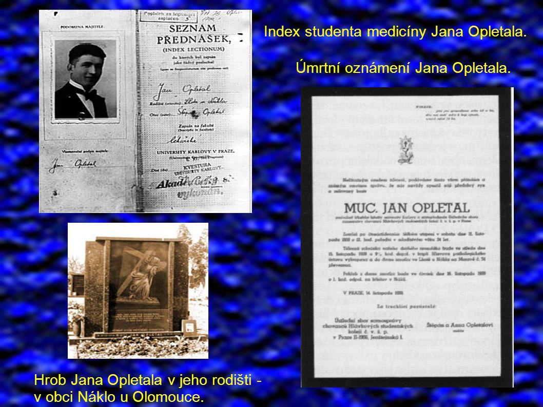 Index studenta medicíny Jana Opletala. Úmrtní oznámení Jana Opletala.