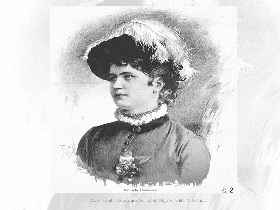 ZA, 2. ročník / Literatura 19. století/ Mgr. Veronika Mrkvanová č. 2