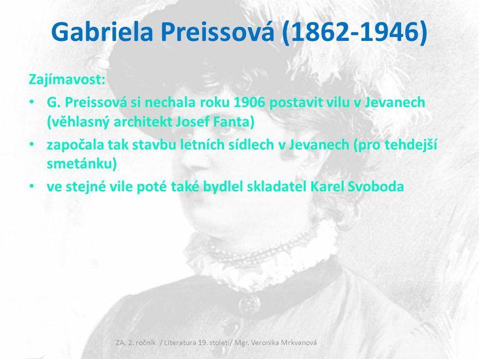 Vila G. Preissové v Jevanech ZA, 2. ročník / Literatura 19. století/ Mgr. Veronika Mrkvanová č. 1