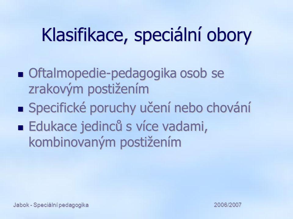 2006/2007Jabok - Speciální pedagogika Komprehenzivní rehabilitace představuje koordinovanou snahu znovu zařadit člověka postiženého na zdraví následkem nemoci, úrazu nebo vrozené vady do aktivního života.