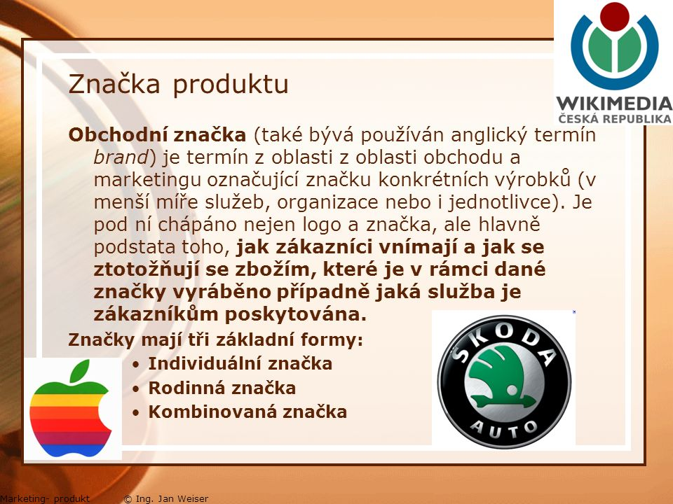 Značka produktu Marketing- produkt © Ing.