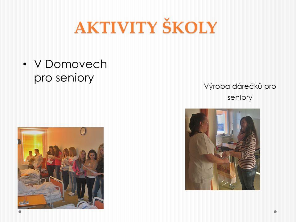 AKTIVITY ŠKOLY V Domovech pro seniory Výroba dárečků pro seniory