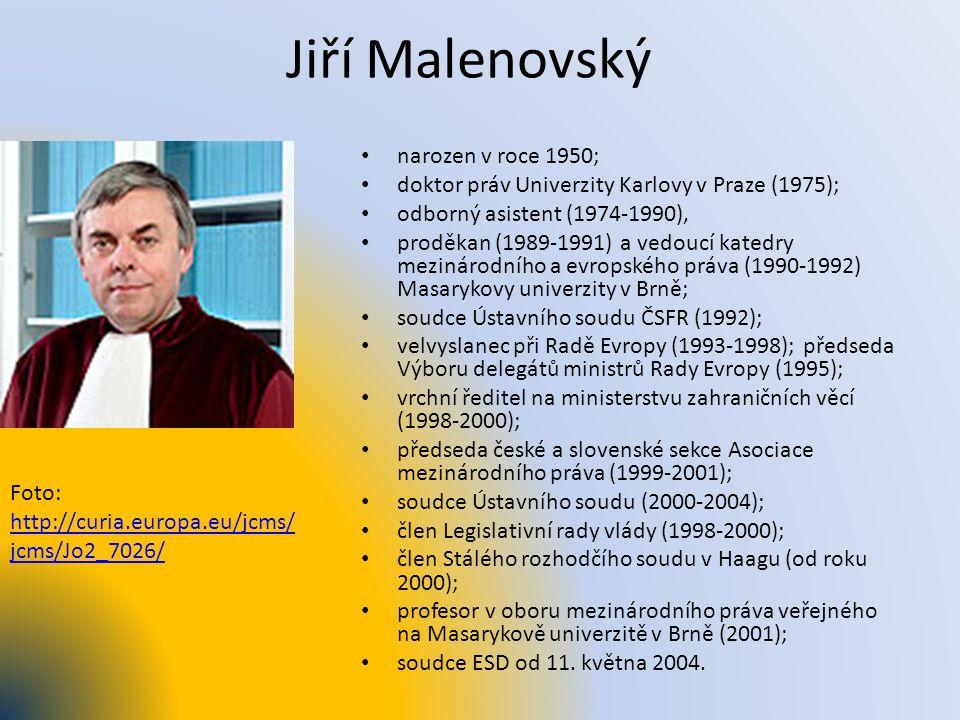 Jiří Malenovský narozen v roce 1950; doktor práv Univerzity Karlovy v Praze (1975); odborný asistent (1974-1990), proděkan (1989-1991) a vedoucí kated