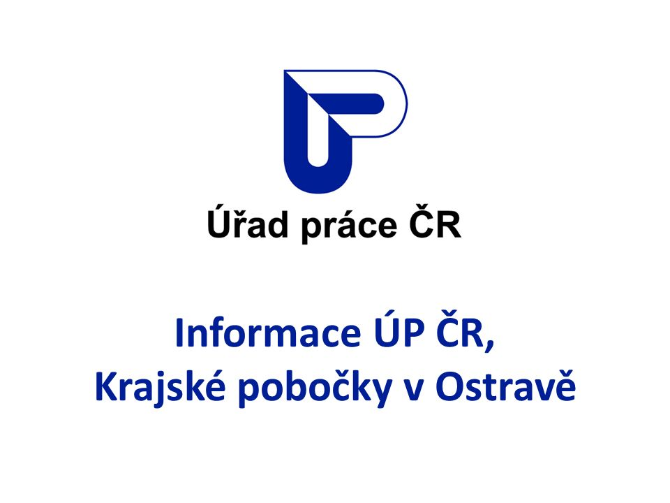 Informace ÚP ČR, Krajské pobočky v Ostravě