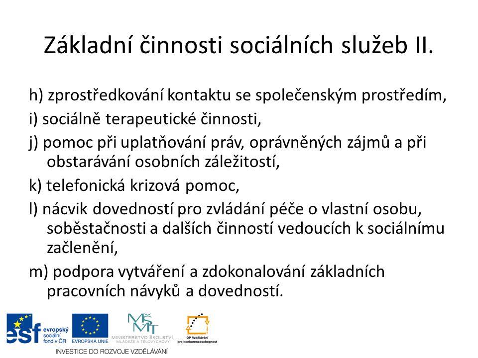 Základní činnosti sociálních služeb II.
