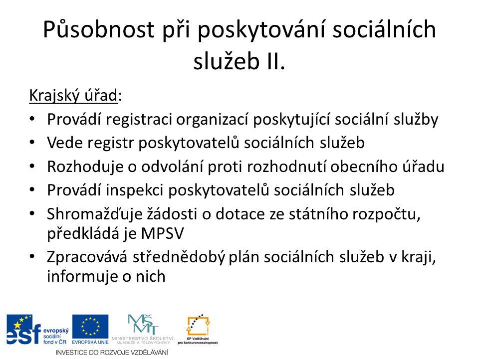Působnost při poskytování sociálních služeb II.